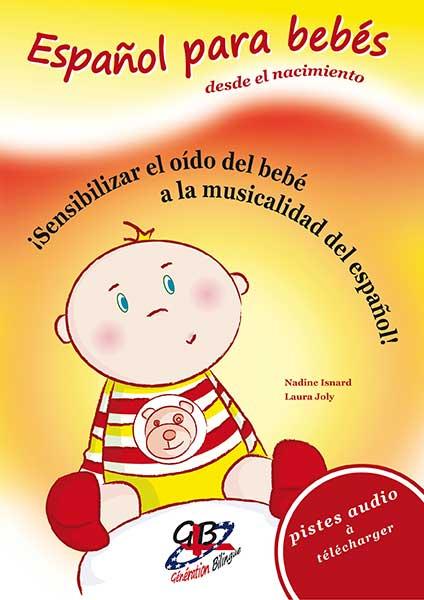 Español para bebés – Bébé babille (de 0 à 1 an)