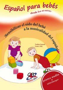 Español para bebés – Bébé s'éveille (de 1 à 2 ans)