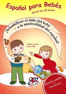 Español para bebés – Bébé parle (de 2 à 3 ans)